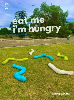 Eat Me I'm Hungry